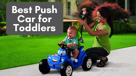 10 Best Push Car for Toddlers to Purchase in 2020