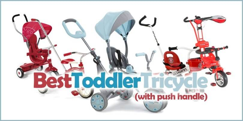 Best Toddler Tricycle with Push Handle – Top 10 Picks Review