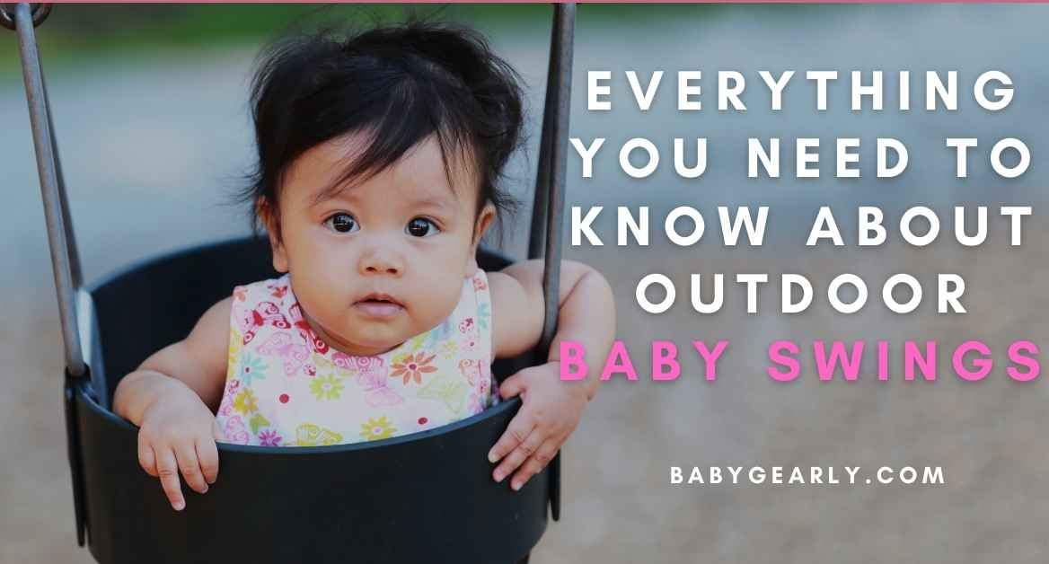Outdoor Baby Swings: Facts You Need to Know About Baby Swings