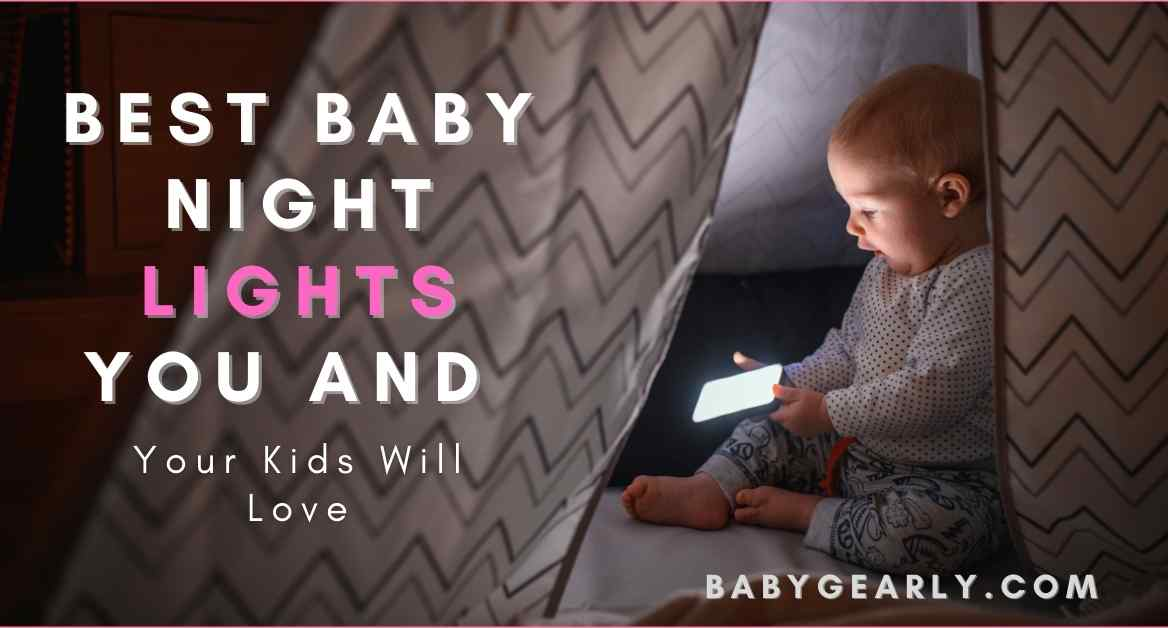 10 Best Baby Night Lights You and Your Kids Will Love